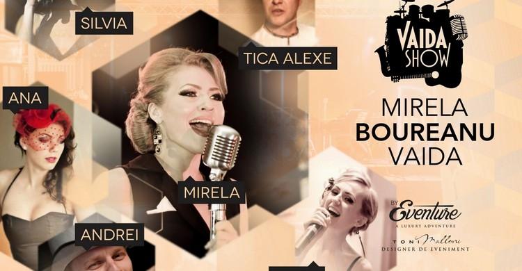 Vaida Show & Orchestra cu Mirela Boureanu Vaida